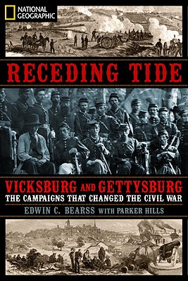 Image for Receding Tide: Vicksburg and Gettysburg- The Campaigns That Changed the Civil War