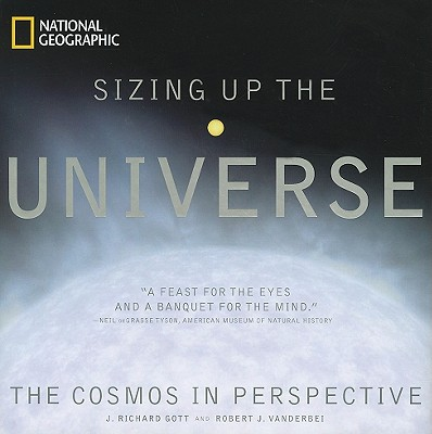 SIZING UP THE UNIVERSE: THE COSMOS IN PERSPECTIVE, GOTT, RICHARD J.