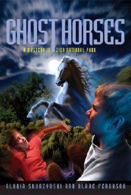 Image for Mysteries In Our National Parks: Ghost Horses: A Mystery in Zion National Park