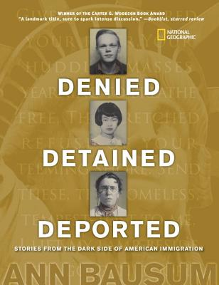 Image for Denied Detained Deported Stories From The Dark Side of American Immigration