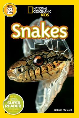 National Geographic Readers: Snakes!, Stewart, Melissa