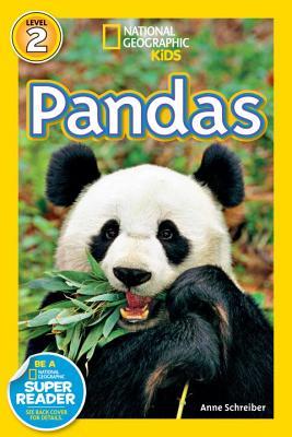 National Geographic Readers: Pandas, Schreiber, Anne