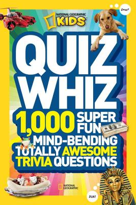 Image for Kids Quiz Whiz 1000 Super Fun Mind Bending Totally Awesome
