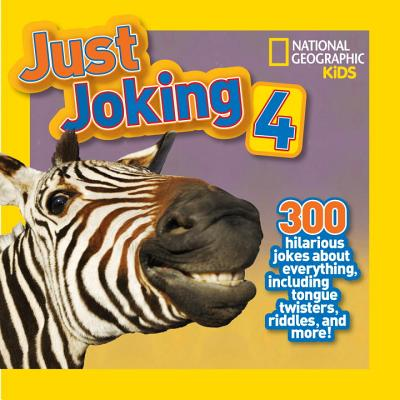 Image for Just Joking 4 (National Geographic Kids)