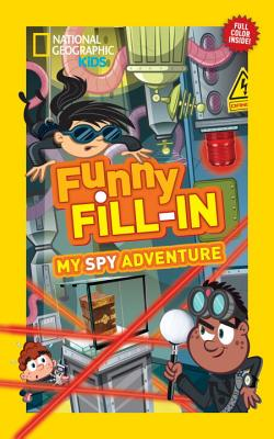Image for National Geographic Kids Funny Fill-in: My Spy Adventure