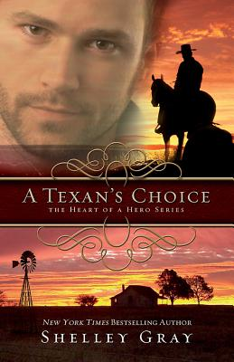Texans Choice (Heart of a Hero), Shelley Gray