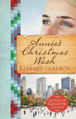 Image for Annie's Christmas Wish: Quilts of Lancaster County| Book 4