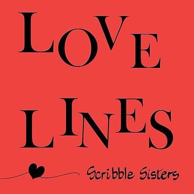 Love Lines, Scribble Sisters