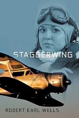 Staggerwing, Robert Earl Wells