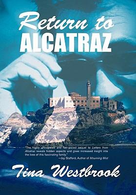 Return to Alcatraz, Westbrook, Tina