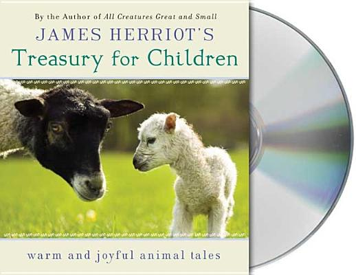 Image for James Herriot's Treasury for Children: Warm and Joyful Tales by the Author of All Creatures Great and Small