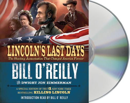 Image for Lincoln's Last Days: The Shocking Assassination That Changed America Forever