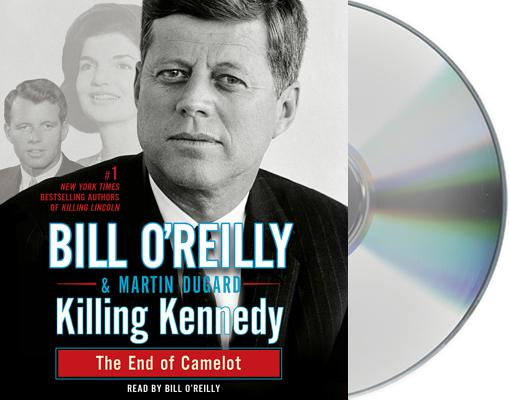Image for Killing Kennedy: The End of Camelot (Bill O'Reilly's Killing Series)