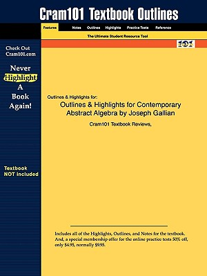 Image for Outlines & Highlights for Contemporary Abstract Algebra by Joseph Gallian
