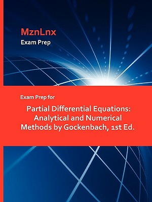 Exam Prep for Partial Differential Equations: Analytical and Numerical Methods by Gockenbach, 1st Ed.