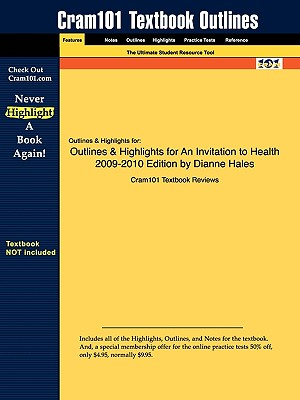 Image for Outlines & Highlights for An Invitation to Health 2009-2010 Edition by Dianne Hales