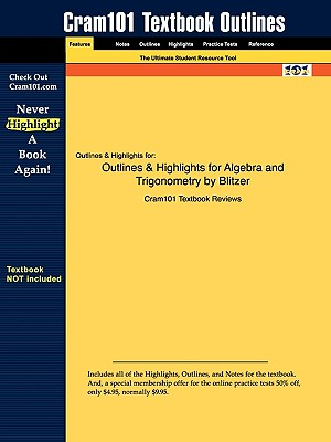 Image for Outlines & Highlights for Algebra and Trigonometry by Blitzer