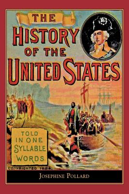 Image for History of the U.S. Told in One Syllable: Told in one syllable words