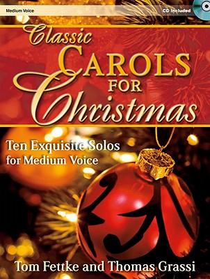 Image for 30/2681L Classic Carols for Christmas - Medium Voice: Ten Exquisite Solos for Medium Voice