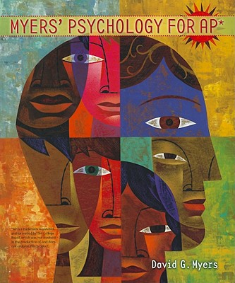 Myers' Psychology for AP*, Myers, David G.