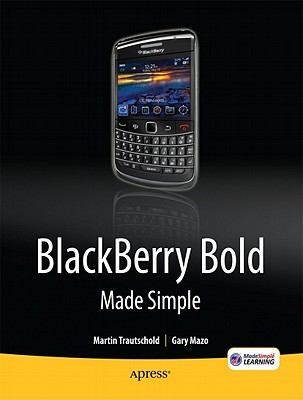 Image for BlackBerry Bold Made Simple: For the BlackBerry Bold 9700 Series