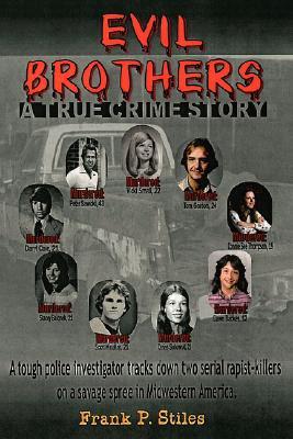Evil Brothers, Frank P Stiles