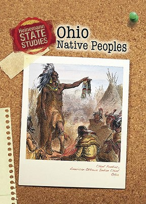 Ohio Native Peoples (2nd Edition) (Heinemann State Studies), Marcia Schonberg (Author)