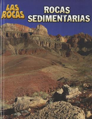 Rocas sedimentarias (Las Rocas) (Spanish Edition), Chris Oxlade (Author)
