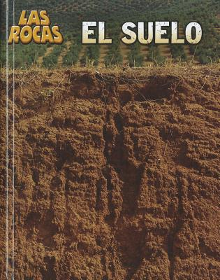 el suelo (Las Rocas) (Spanish Edition), Louise Spilsbury (Author)