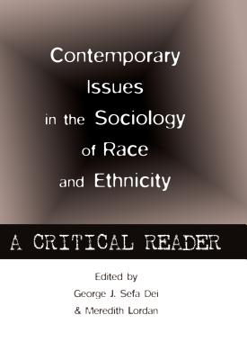 Image for Contemporary Issues in the Sociology of Race and Ethnicity: A Critical Reader (Counterpoints)