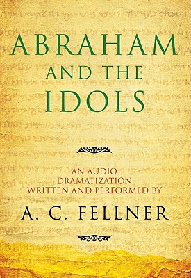 Image for Abraham and the Idols