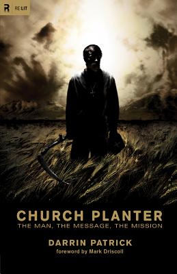 Image for Church Planter: The Man, the Message, the Mission