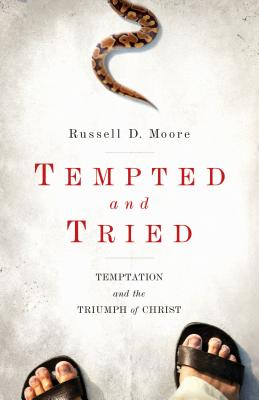 Image for Tempted and Tried: Temptation and the Triumph of Christ