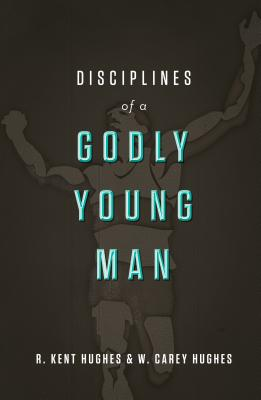Image for Disciplines of a Godly Young Man