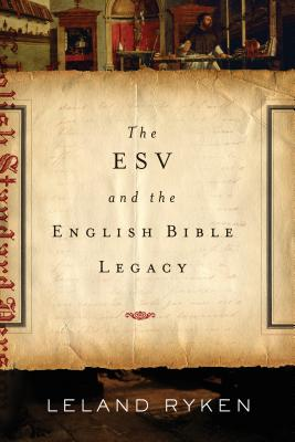 Image for The ESV and the English Bible Legacy