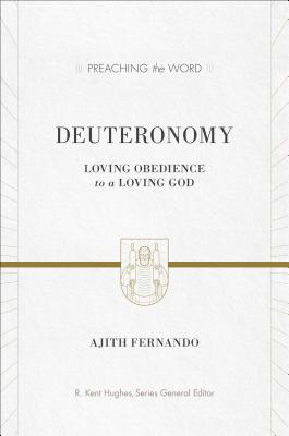 PTW Deuteronomy: Loving Obedience to a Loving God, Ajith Fernando