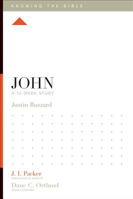 Image for John: A 12-Week Study (Knowing the Bible)
