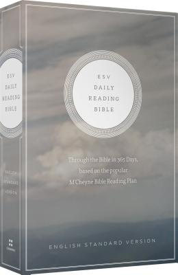 Image for ESV Daily Reading Bible: Through the Bible in 365 Days, based on the popular M'Cheyne Bible Reading Plan