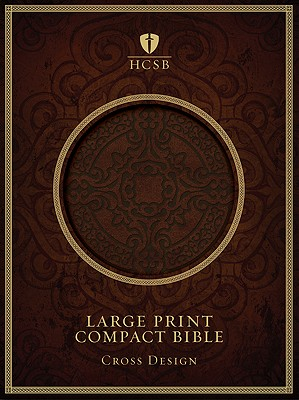 Image for HCSB Large Print Compact Bible (Dark Brown Cross Design)