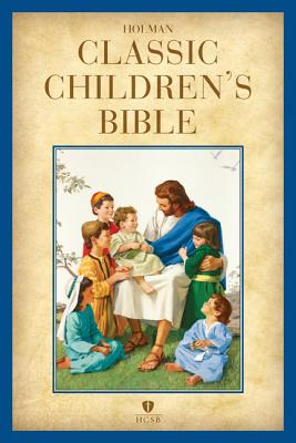 Image for HCSB Holman Classic Children's Bible, Printed Hardcover
