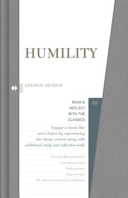 Image for Humility (Read and Reflect with the Classics)