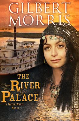 Image for THE RIVER PALACE  A Water Wheel Novel