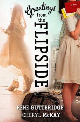 Image for Greetings From The Flipside: A Novel