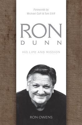 Image for Ron Dunn: His Life and Mission