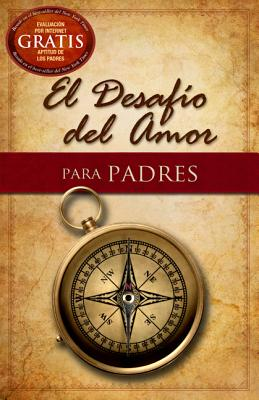 Image for El Desafío del Amor para Padres (Spanish Edition)
