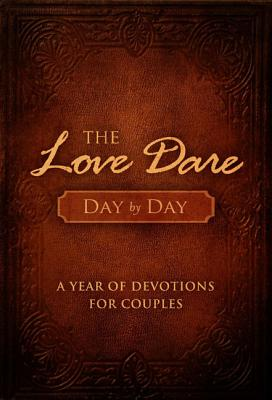Image for The Love Dare Day by Day: A Year of Devotions for Couples