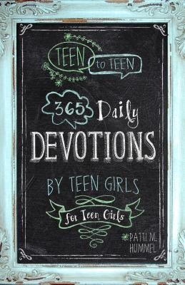Image for Teen to Teen: 365 Daily Devotions by Teen Girls for Teen Girls