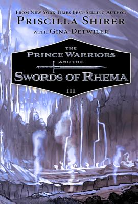 Image for The Prince Warriors and the Swords of Rhema #3