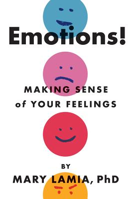 Image for Emotions!: Making Sense of Your Feelings