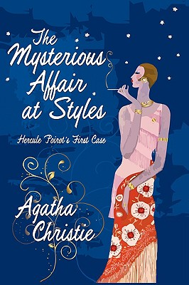 Image for The Mysterious Affair at Styles: Hercule Poirot's First Case (Hercule Poirot Mysteries)